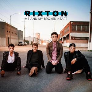 Rixton - Me and My Broken Heart 无和声伴奏