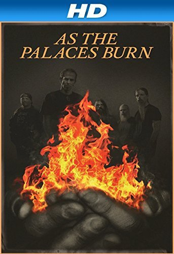 As the Palaces Burn (2014) 720p BRRip